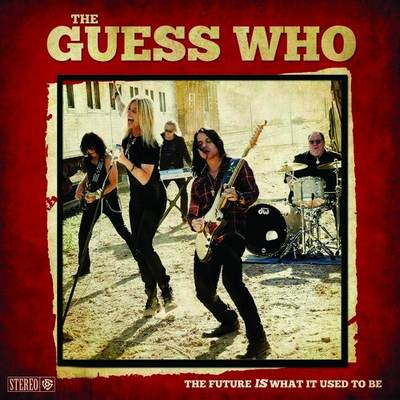 The Guess Who - The Future Is What It Used To Be (2018) {WEB Hi-Res}